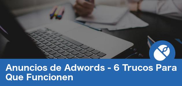 Revisando los trucos para anuncios de adwords en computadora